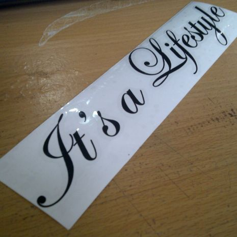 JDM Style Sticker its a lifestyle  its a lifestyle 20x4 5cm 8rb
