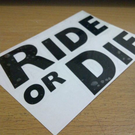 JDM Style Sticker ride or die  ride or die 10x6 5cm