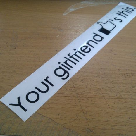 JDM Style Sticker your girlfriend  your girlfriend 20x3cm 8rb